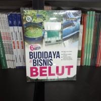 BUKU 6 KUNCI SUKSES BUDIDAYA & BISNIS BELUT - CAHYO SAPARINTO