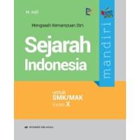 BUKU Mandiri Sejarah Indonesia SMK/MAK Kelas X