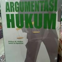 Argumentasi Hukum-Philipus M. Hadjon Dan Tatiek Sri Djatmiati