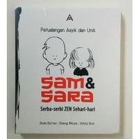 Buku Sam & Sara (Serba-serbi ZEN Sehari-hari)