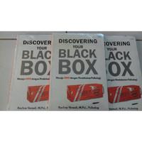 DISCOVERING YOUR BLACK BOX - MENUJU KAYA DENGAN PENDEKATAN PSIKOLOGI