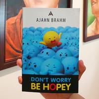 Buku Don't Worry Be Hopey Ajahn Brahm