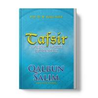 Tafsir Juz 23: Qalbun Salim (Hati yang Damai)