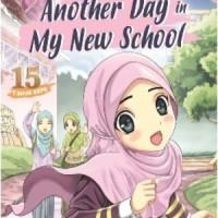 BUKU ANAK MURAH KKPK.ANOTHER DAY IN MY NEW SCHOOL
