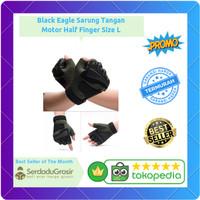Harga black eagle sarung tangan sepeda motor half finger size | antitipu.com
