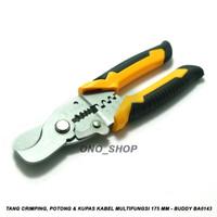 Tang Crimping, Potong & Kupas Kabel Multifungsi 175 mm - Buddy BA0143