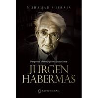 Pengantar Metodologi Ilmu Sosial Kritis Jurgen Habermas
