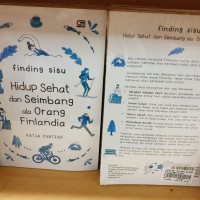 Finding Sisu Hidup Sehat dan Seimbang Ala Orang Finlandia Katja Pantza