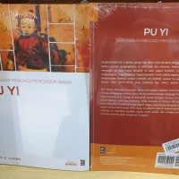 Dari Kaisar Menjadi Penduduk Biasa Pu Yi Biografi Pu Yi by P.K OJONG