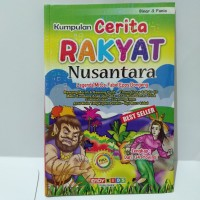 Kumpulan Cerita Anak Rakyat Nusantara 34 Provinsi