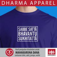 Kaos Sabbe Satta Bhavantu Sukhitatta (Blue)