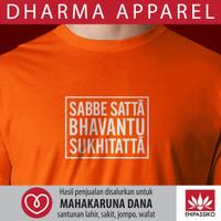 Kaos Sabbe Satta Bhavantu Sukhitatta (Orange)
