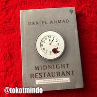 Novel MIDNIGHT RESTAURANT (Daniel Ahmad)