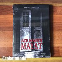 Novel AIR MANDI MAYAT (Randu Alamsyah)