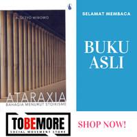 ATARAXIA – A. Setyo Wibowo