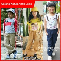 Celana Anak Panjang Laki Cewe Katun Lobjun Lobo Original Adem Nyaman #
