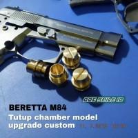 TUTUP CHAMBER BERETTA M84 CUSTOM LONG