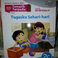 Buku Teks Tematik Terpadu 2C SD/MI Kls II Tugasku Sehari-Hari Kur 2013