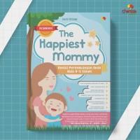 The Happiest Mommy - Kenali Perkembangan Anak Usia 0-5 Tahun