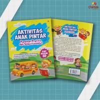 Buku Anak : Aktivitas Anak Pintar Panduan Praktis Dan Superkomplet