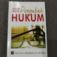 ASPEK-ASPEK PENGUBAH HUKUM BY ABDUL MANAN