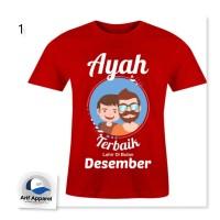 Kaos Ayah Terbaik 1 (Bisa Request Ganti Bulan) - Kaos Pria (Redmango)
