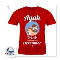 Kaos Ayah Terbaik 2 (Bisa Request Ganti Bulan) - Kaos Pria (Redmango)