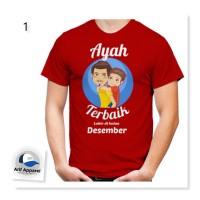 Kaos Ayah Terbaik 3 (Bisa Request Ganti Bulan) - Kaos Pria (Redmango)