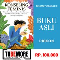 Konseling Feminis - Nunuk P. Murniati