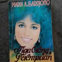 novel Maria a Sardjono tiga orang perempuan