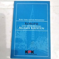 Ori Buku Saku utk Memahami KORUPSI dr Sudut Pandangan agama Kristen