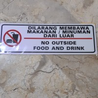 Tulisan Dilarang Membawa Makanan Dan Minuman Dari Luar Seputar