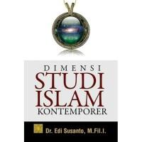 ORIGINAL DIMENSI STUDI ISLAM KONTEMPORER ORIGINAL PRENADA EDI SUS
