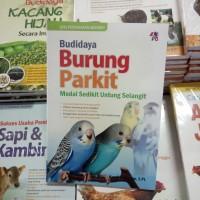 BUKU BUDIDAYA BURUNG PARKIT - MODAL SEDIKIT UNTUNG SELANGIT - HANDI G