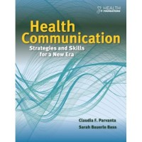 Health communication strategies and skills for a new era