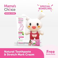 Paket Mama's Choice Toothpaste + Stretch Mark Cream + Free Gift Bunny