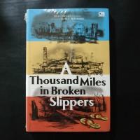 Thousand Miles In Broken Slippers