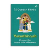 Buku Wasathiyyah: Wawasan Islam tentang Moderasi Islam