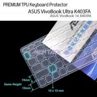 Paling Terlaku Keyboard Protector Asus Vivobook Ultra K403Fa - Premium