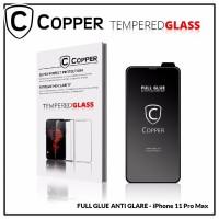 Iphone 11 Pro Max - COPPER Tempered Glass Full Glue ANTI GLARE - MATTE