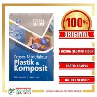 Proses Manufaktur Plastik & Komposit