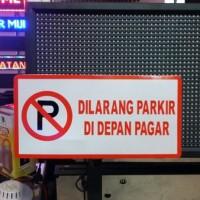 Rambu dilarang parkir. bisa custom design bebas