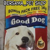 good dog 15 kg free 3 kg khusus gojek dan grab