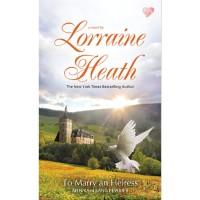 To Marry an Heiress ( Lorraine heath )