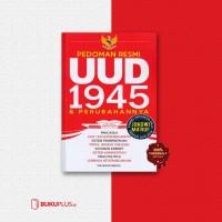 Pedoman Resmi UUD 1945 & Perubahannya