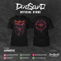 Tshirt DeadSquad Lunatic
