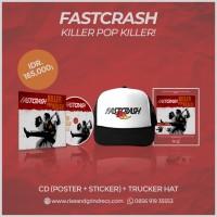 FASTCRASH - Killer Pop Killer! CD + Trucker Hat