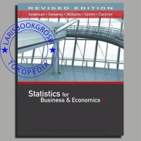 STATISTICS FOR BUSINESS & AND ECONOMICS 13TH REVISED EDITION ANDERSON