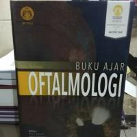 Buku ajar oftalmologi umum edisi pertama FKUI