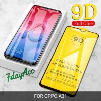 OPPO A31 TEMPERED GLASS FULL COVER 9D / 21D KWALITAS 9H